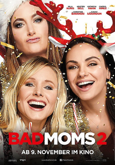Bad Moms 2^ (Foto: Tobis Film)